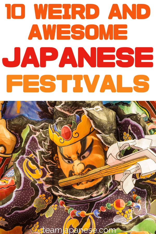 Japan is famous for cool stuff. One of the coolest things about Japan is its weird and wonderful festivals! This list is a must-read when planning your Japan trip itinerary. See something truly Japanese and unique on your next vacation!
